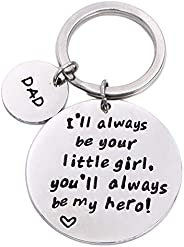 Dad I Will Always Be Your Little Girl Keychain Stamped Keychain Ring Father's Day Gift from Daughter Stamp