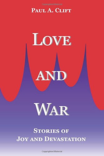 Download Love and War: Stories of Joy and Devastation pdf epub