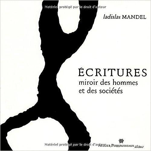 Livre Ecritures, miroir des hommes et des societes pdf, epub