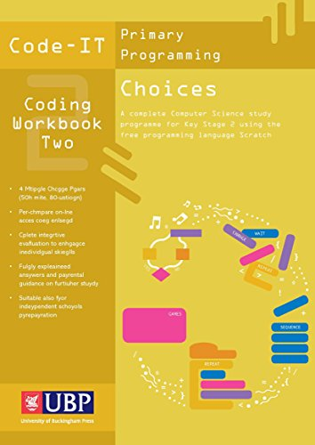 Code-IT Workbook: Choices in Programming (Using Scratch) (Code-IT Primary Programming)