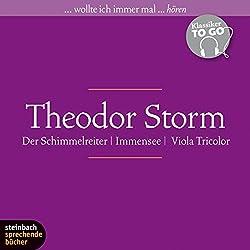 Immensee / Der Schimmelreiter / Viola Tricolor (Klassiker to go)