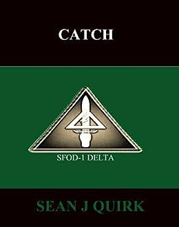 Catch by [Quirk, Sean J]