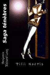 Saga ténèbres (French Edition)