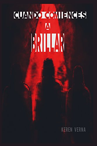 Cuando comiences a brillar (Spanish Edition) by [Verna, Keren]