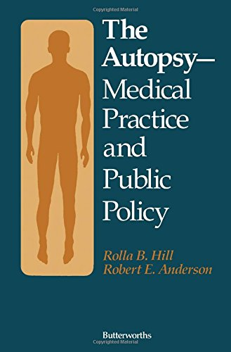 The Autopsy, Medical Practice and Public Policy