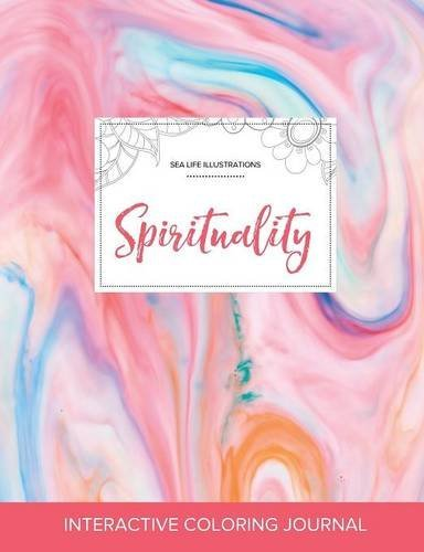 Read Online Adult Coloring Journal: Spirituality (Sea Life Illustrations, Bubblegum) pdf epub