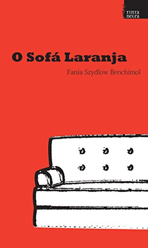 ee7791a5e4 Amazon.com  O sofá laranja (Portuguese Edition) eBook  Fania Szydlow ...