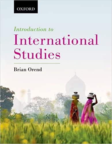 Introduction to International Studies: Brian Orend: 9780195439380