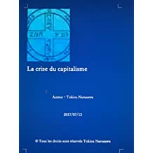 La crise du capitalisme (French Edition)