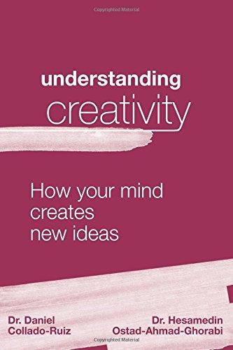 Understanding creativity: How your mind creates new ideas