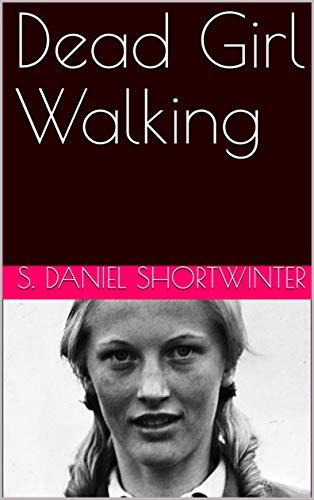 Dead Girl Walking -