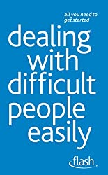 Dealing with Difficult People Easily: Flash