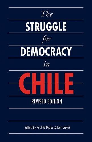 The Struggle for Democracy in Chile (Revised Edition) (Latin American Studies)