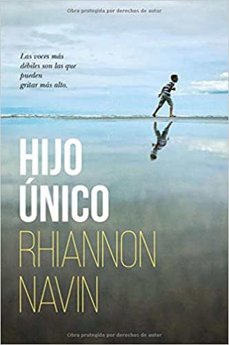 Amazon.com: Hijo único (Spanish Edition) (9781418597610): Rhiannon Navin: Books