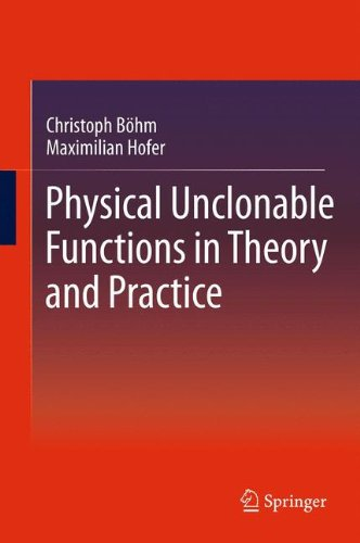 Physical Unclonable Functions in Theory and Practice by Springer