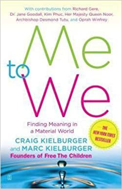 Book Craig Kielburger: Me to We : Finding Meaning in a Material World (Paperback); 2008 Edition