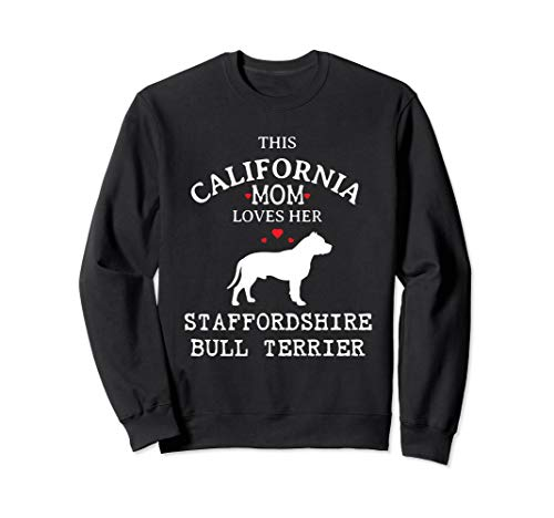 - This California Mom Loves Her Staffordshire Bull Terrier Sweatshirt