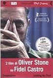 2 film di Oliver Stone su Fidel Castro : Comandante, Looking for Fidel