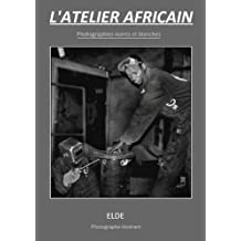 L'atelier africain (French Edition)