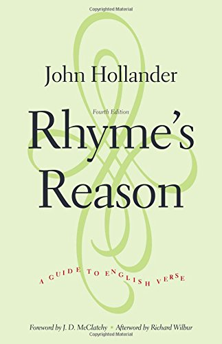 Rhyme's Reason: A Guide to English Verse, Fourth Edition
