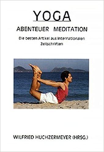 Yoga Abenteuer Meditation Die Besten Artikel Aus Internationalen