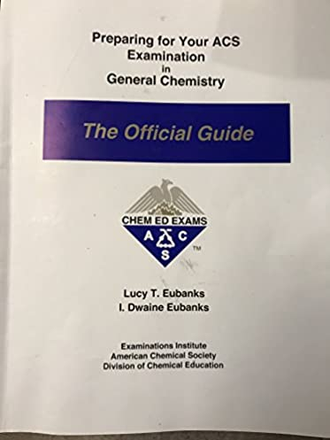 buy preparing for your acs examination in organic chemistry the rh amazon in ACS General Chemistry Exam acs examination in organic chemistry the official guide