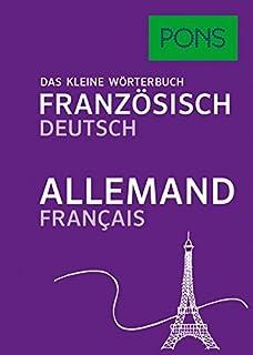 PONS Das kleine Wörterbuch Französisch  Französisch-Deutsch   Deutsch- Französisch aced388c00