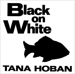 black on white book Tana Hoban has created an elegant solution for those who.