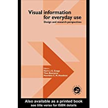 Visual Information For Everyday Use: Design And Research Perspectives