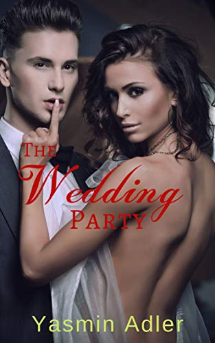 The Wedding Party: A First Time FFM Story