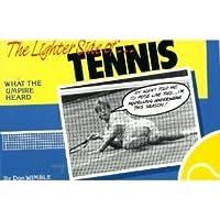 Lighter Side of Tennis