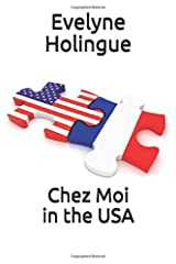Chez Moi in the USA Paperback