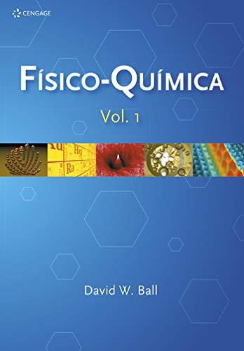 Físico-química: Volume I: Volume 1
