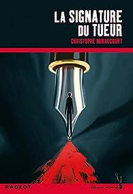La signature du tueur par Christophe Miraucourt