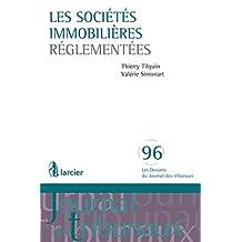Les sociétés immobilières réglementées (Les Dossiers du Journal des tribunaux) (French Edition)