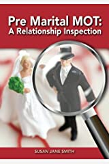 Pre-Marital MOT:  A Relationship Inspection Kindle Edition