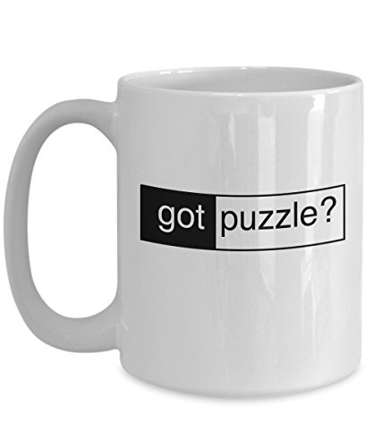 Funny Puzzle Coffee Mug - Got Puzzle? - Gifts for Jigsaw Puzzlers