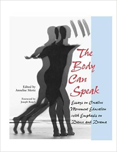 the body can speak essays on creative movement education  the body can speak essays on creative movement education emphasis on dance and drama 1st edition
