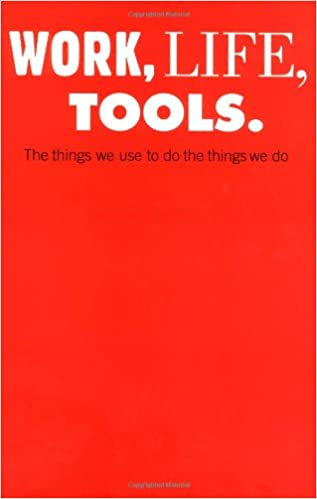 work life tools the things we use to do the things we do milton