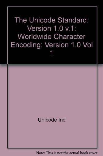 Unicode Standard: Worldwide Character Encoding, Version 1.0 by Unicode Consortium (1992) Paperback by Addison-Wesley (C)