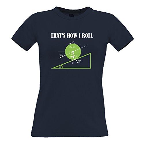 Tim and Ted È così che mi rotolo divertente Geeky Math disegno stampato Fisica della novità T-Shirt Da Donna