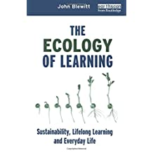 The Ecology of Learning: Sustainability, Lifelong Learning and Everyday Life