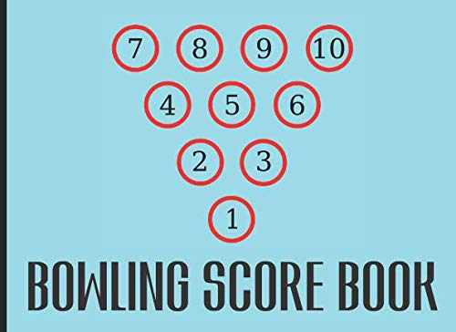 Bowling Score Book: Keep Track Of Scores During Your Bowling Game With Your Club, Friends Or Family (Bowl Xmas Games)