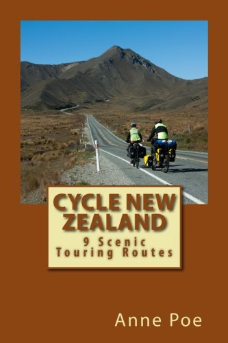 Cycle New Zealand: 9 Scenic Touring Routes  Maps/Profiles/Download GPS