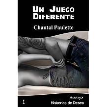 Un Juego Diferente (Antología Historias de Deseo nº 1) (Spanish Edition)