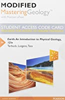 Modified Mastering Geology with Pearson eText -- Standalone Access Card -- for Earth: An Introduction to Physical Geology (12th Edition)