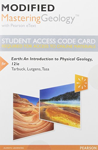 Modified Mastering Geology with Pearson eText -- Standalone Access Card -- for Earth: An Introduction to Physical Geology (12th Edition) (An Introduction To Physical Science 12th Edition)