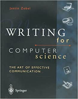 Writing for Computer Science by Justin Zobel (1997-12-01)