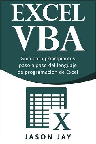 VBA Excel: Guía para principiantes paso a paso del lenguaje de programación de Excel: Amazon.es: Jason Jay: Libros