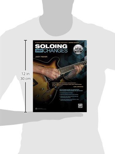 Soloing Over Changes: The Ultimate Guide to Improvising with Scales Over Chords on the Guitar, Book & Online Audio: Amazon.es: Jody Fisher: Libros en ...